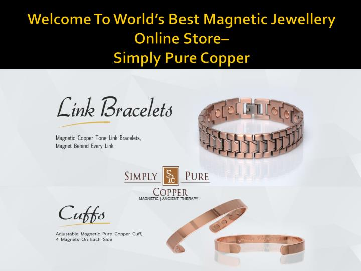welcome to world s best magnetic jewellery online store simply pure copper n.