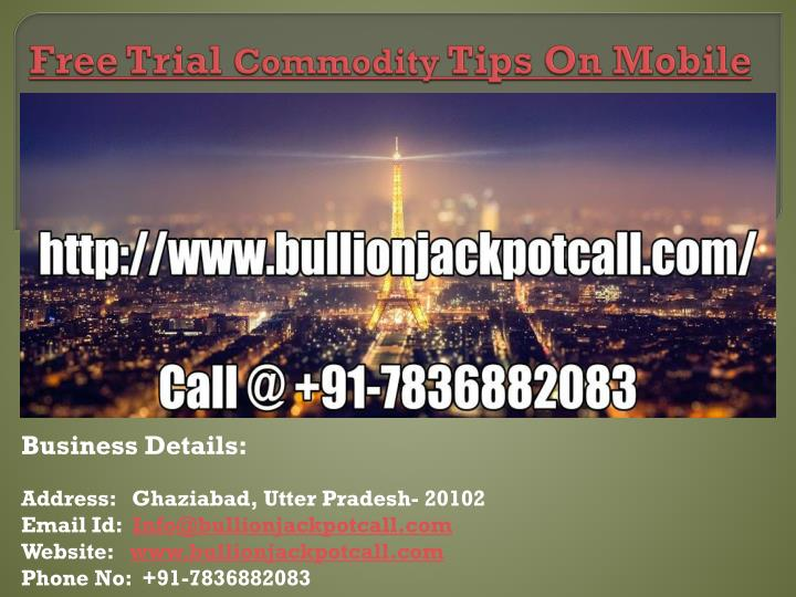 free trial commodity tips on mobile n.