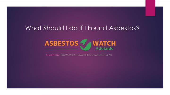what should i do if i found asbestos n.
