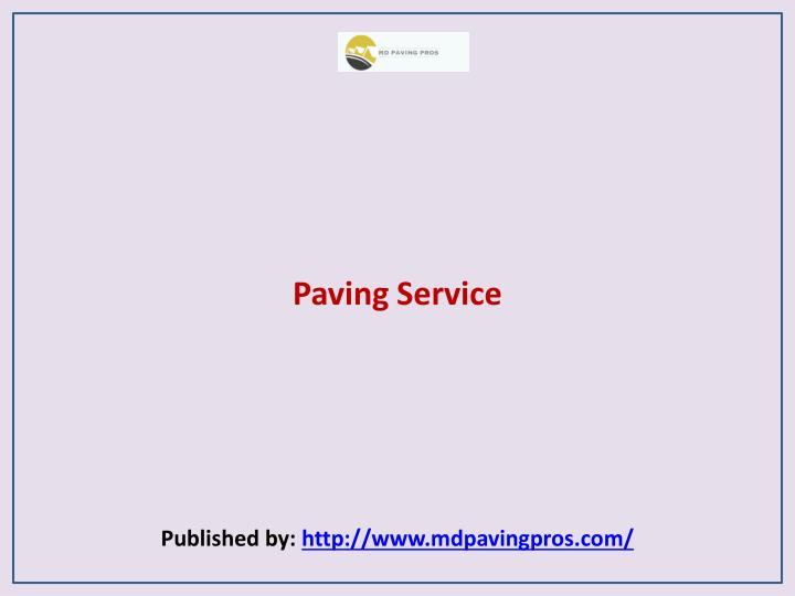 paving service published by http www mdpavingpros com n.