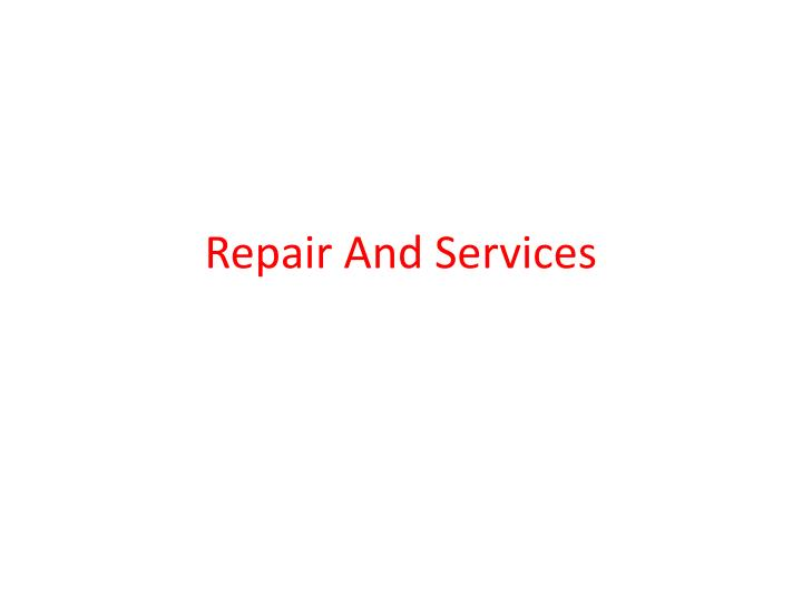 repair and services n.
