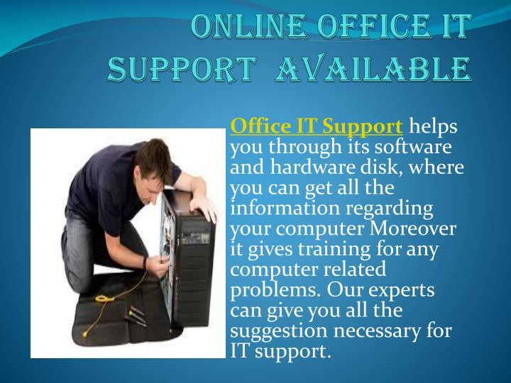 online office it support available n.