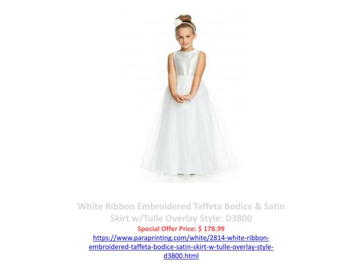 White Ribbon Embroidered Taffeta Bodice & Satin Skirt w/Tulle Overlay Style: D3800