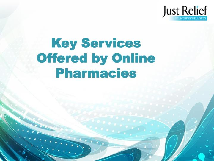 key services offered by online pharmacies n.