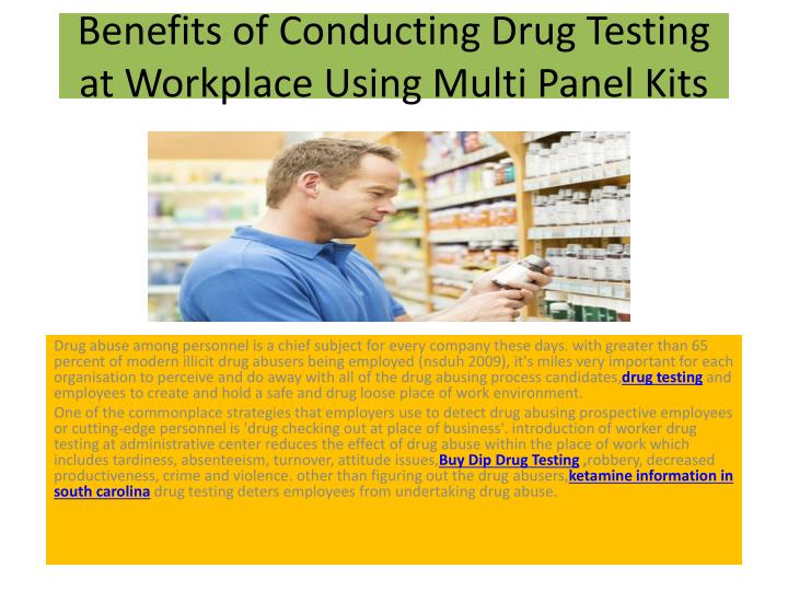 benefits of conducting drug testing at workplace using multi panel kits n.
