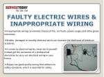 faulty electric wires inappropriate wiring