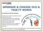 upgrade change old faulty wires