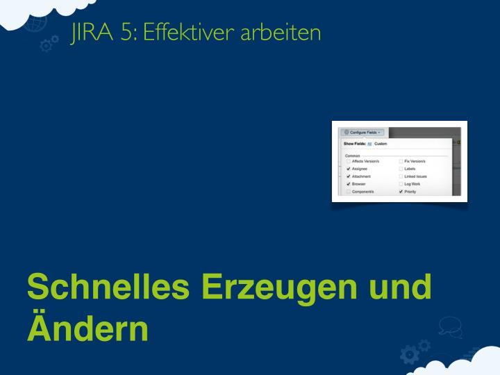 JIRA 5: Effektiver arbeiten