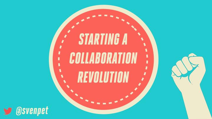starting a collaboration revolution n.