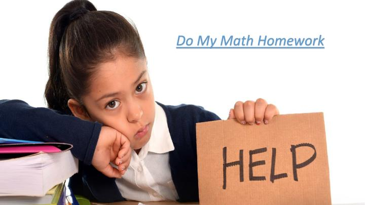 do my math for me Do my math homework with no flaw if mathematics isn't your preferred subject, then you may find it very hard to do your math assignment at times you may want to draw out your hair, when you cannot do the work.