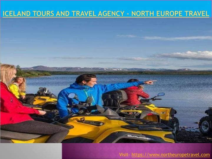iceland tours and travel agency north europe travel n.
