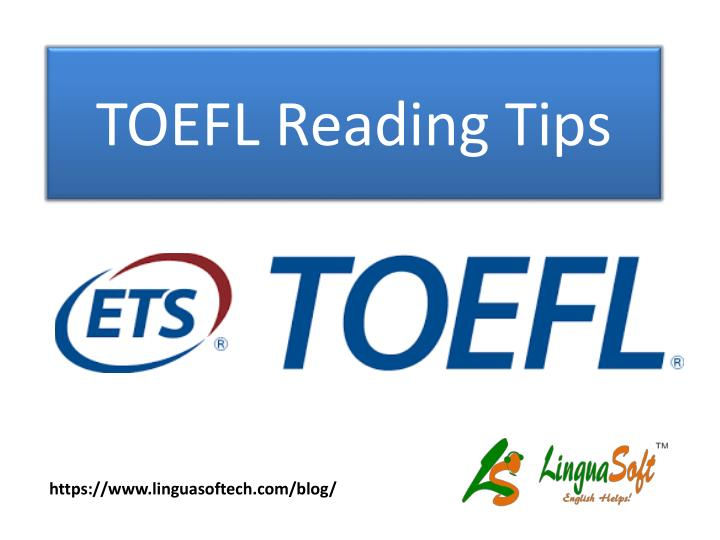 PPT - TOEFL Reading Tips PowerPoint Presentation - ID:7535955