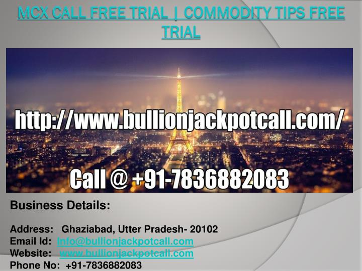 mcx call free trial commodity tips free trial n.
