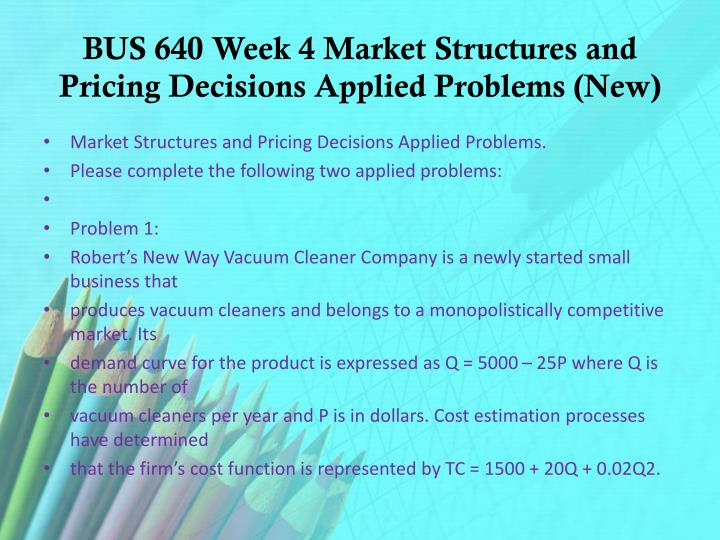 bus 640 week 5 applied problems