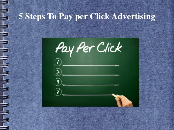 5 steps to pay per click advertising n.
