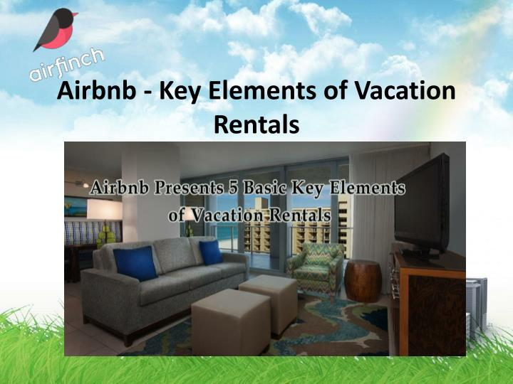 airbnb key elements of vacation rentals n.