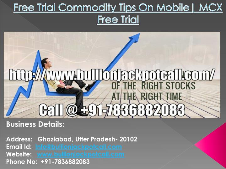 free trial commodity tips on mobile mcx free trial n.