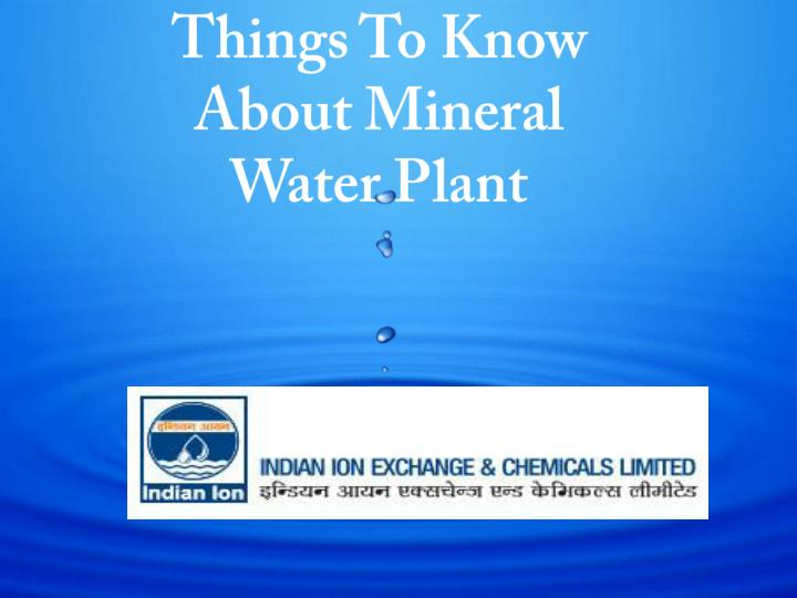 things to know about mineral water plant n.