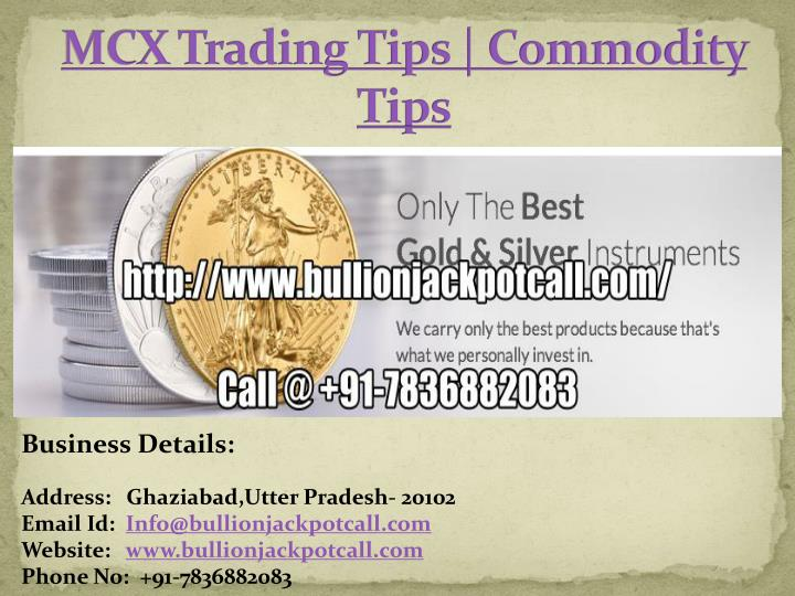 mcx trading tips commodity tips n.