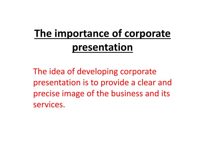 the importance of corporate presentation n.