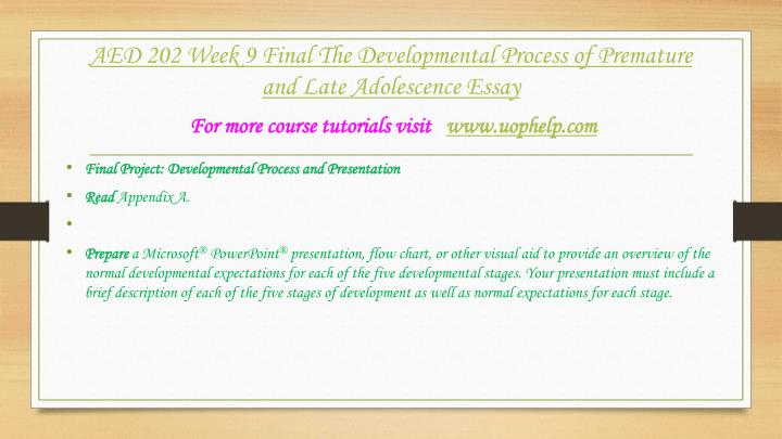 the developmental process of an adolescence Developmental theories of adolescence and young adulthood influence each other in the developmental process ii applying your own developmental theory.