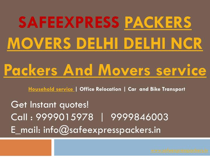 safeexpress packers movers delhi delhi ncr n.