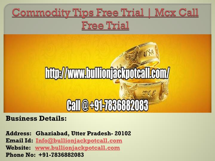 commodity tips free trial mcx call free trial n.