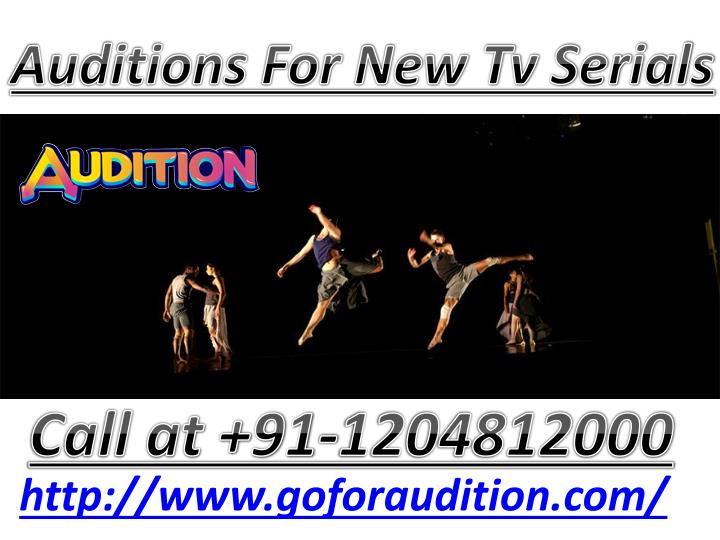 auditions for new tv serials n.