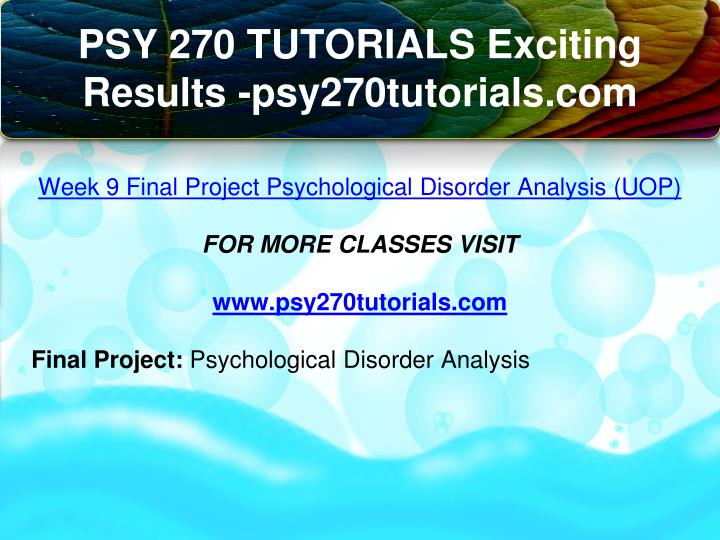 psy 270 final project Study psychology 270 psy 270ppt notes from all l study psychology 270 psy 270ppt notes from all l studyblue where do you go to school.