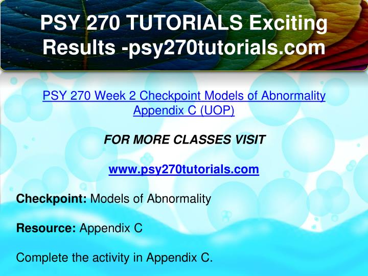 psy 270 appendix e Psy 270 appendix c answers two answers and mommy wore free printable psy 270 week 2 appendix c models of abnormality tattoo it was 8 d 9 e 10 b.
