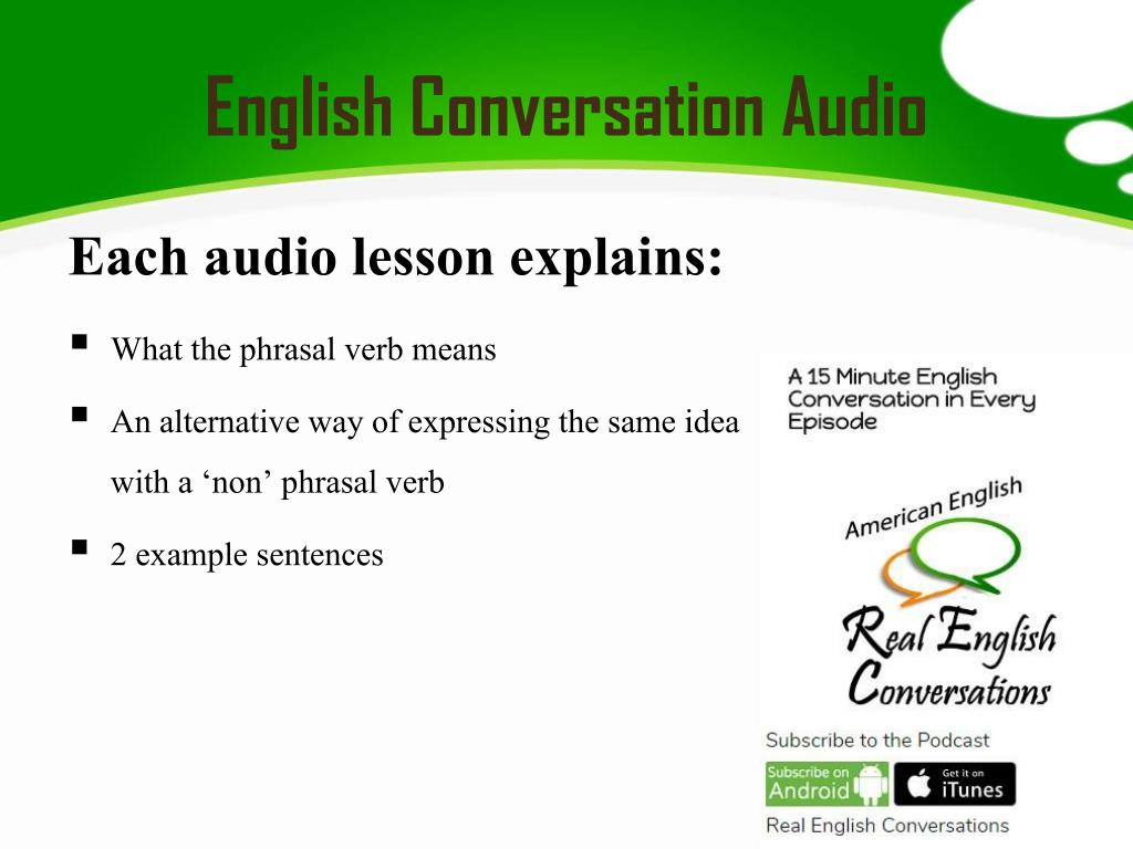 PPT - English Conversation Audio PowerPoint Presentation - ID:7541119