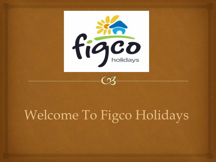 welcome to figco holidays n.