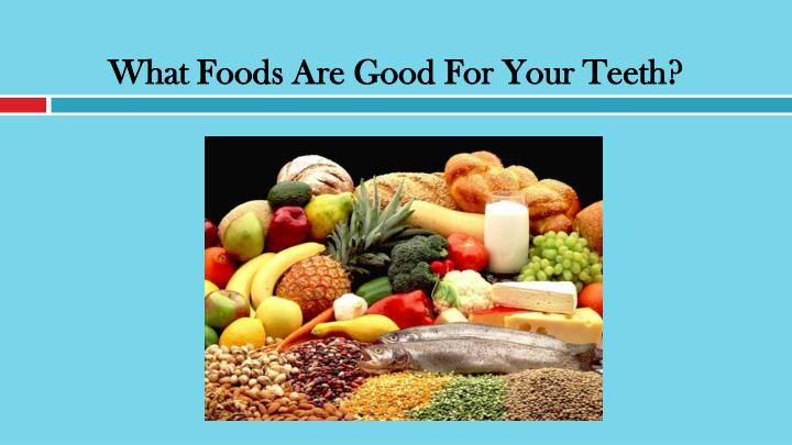 what foods are good for your teeth n.