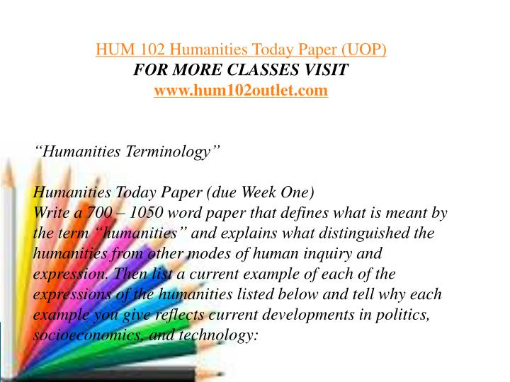 humanities today paper 2 essay View homework help - humanities assignment 2 from humanities 111 at strayer assignment 2: project paper comparative essay (200 pts) skip to course menu skip to top frame tabs content week 8.