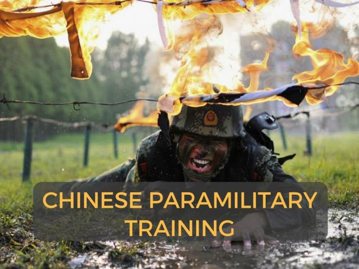 chinese paramilitary training n.