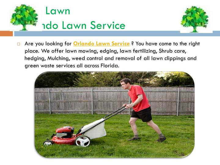 Ppt orlando lawn service powerpoint presentation id for Local lawn care services
