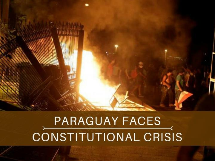 paraguay faces constitutional crisis n.