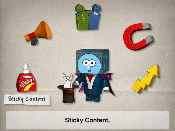 Sticky Content,