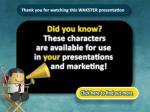 thank you for watching this wakster presentation