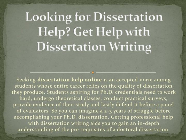 looking for dissertation help get help with dissertation writing n.