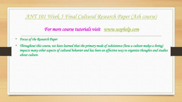 ant 101 week 5 final paper Attachments: ant 101 week 5 final paper (american education and western influence)docx [ preview here.