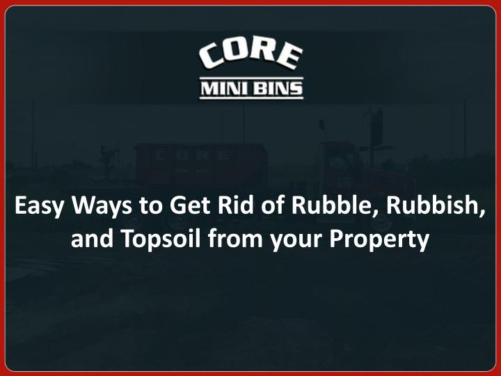 how to get rid of topsoil