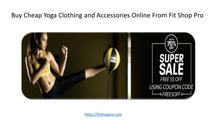 buy cheap yoga clothing and accessories online n.