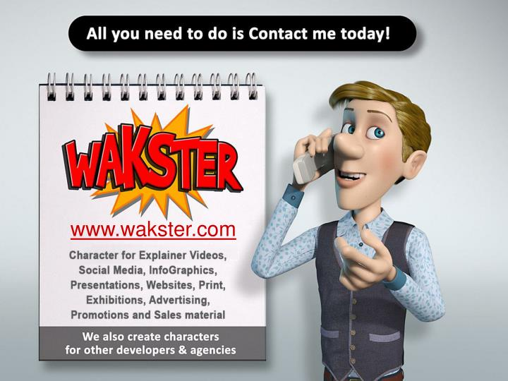 All you need to do is Contact me today!