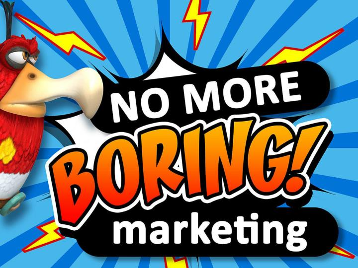 no more boring marketing n.