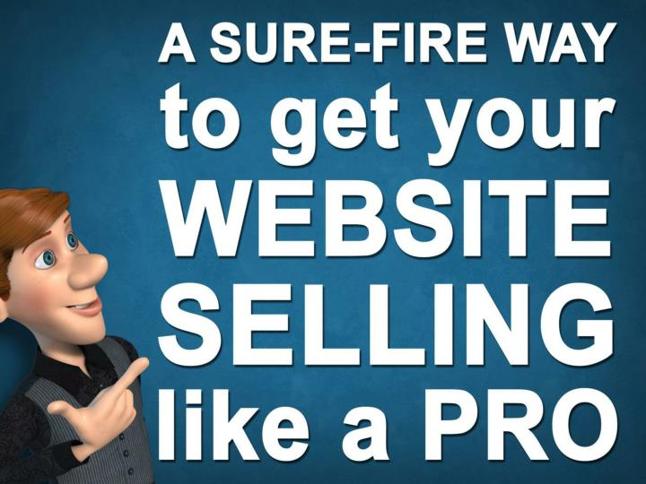 a sure fire way to get your website selling like n.