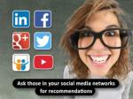 ask those in your social media networks