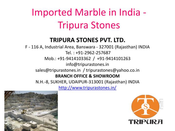 imported marble in india tripura stones n.
