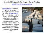 imported marble in india tripura stones pvt ltd http www tripurastones in1