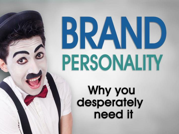 brand personality why you desperately need it n.